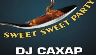 Sweet Party. Dj Сахар